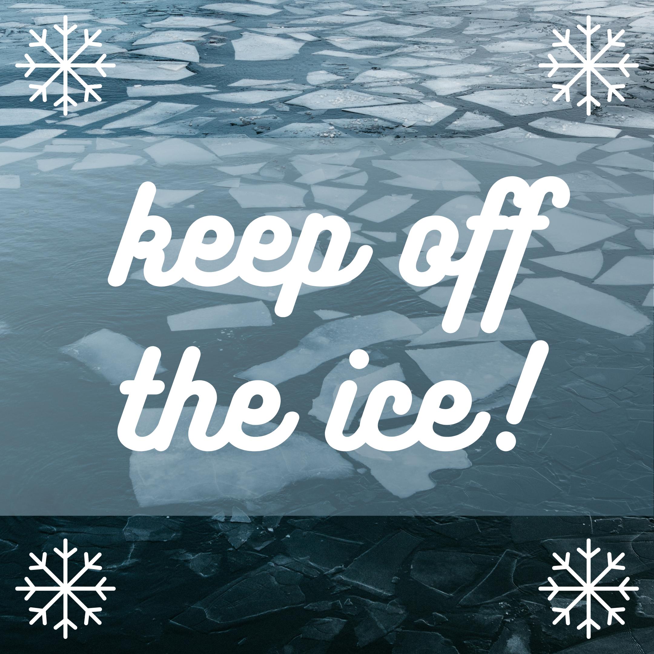 Keep off the Ice - Image 1